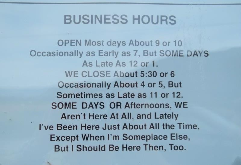 If We Were to be Truthful About Our Business Hours