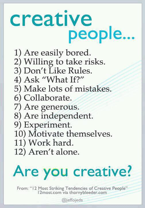 You Know You Are a Creative When …